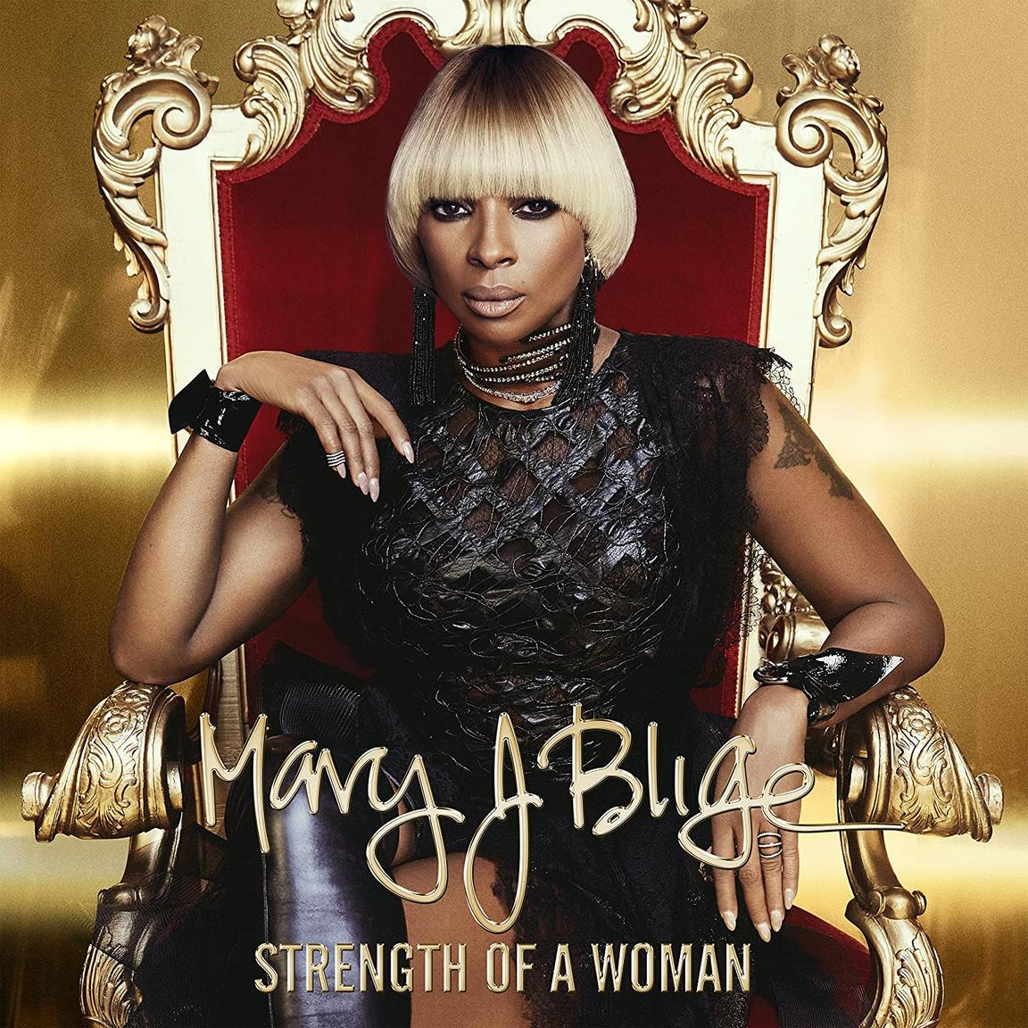 Mary J. Blige / Strength Of A Woman